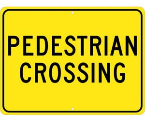 "Pedestrian Crossing Sign Heavy Duty High Intensity Reflective Aluminum, 18"" X 24"""