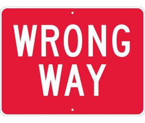 "Wrong Way Sign Heavy Duty High Intensity Reflective Aluminum, 24"" X 18"""