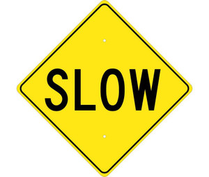 "Slow Traffic Sign Heavy Duty High Intensity Reflective Aluminum, 24"" X 24"""