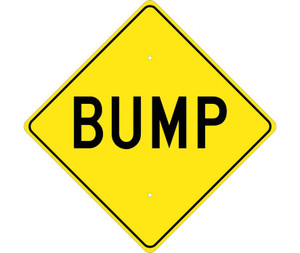 "Bump Traffic Sign Heavy Duty High Intensity Reflective Aluminum, 24"" X 24"""