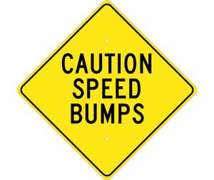 "Caution Speed Bumps Sign Heavy Duty High Intensity Reflective Aluminum, 24"" X 24"""