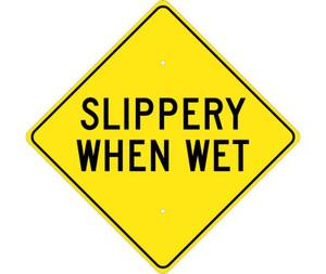 "Slippery When Wet Sign Heavy Duty High Intensity Reflective Aluminum, 24"" X 24"""