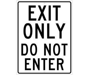 "Exit Only Do Not Enter Sign Heavy Duty High Intensity Reflective Aluminum, 24"" X 18"""