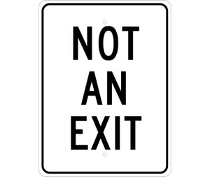 "Not An Exit Sign Heavy Duty Reflective Aluminum, 24"" X 18"""