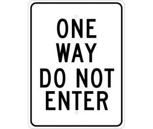 "One Way Do Not Enter Sign Heavy Duty Reflective Aluminum, 24"" X 18"""