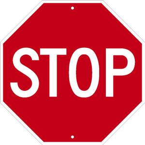 "Stop Sign Heavy Duty High Intensity Reflective Aluminum, 18"" X 18"""