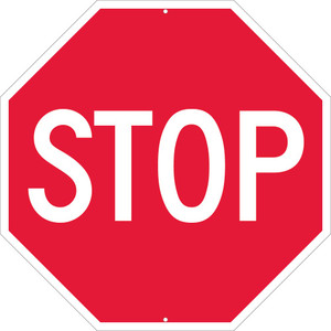 "Stop Sign Heavy Duty High Intensity Reflective Aluminum, 30"" X 30"""