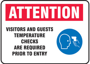"Safety Sign, ATTN Visitors And Guests Temperature Checks Are Required Prior To Entry, 10"" x 14"", Each"