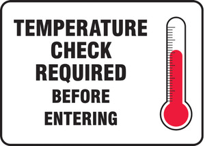"""Safety Sign, Temperature Check Required Before Entering, 10"""" x 14"""", Each"""