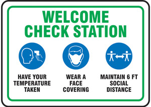 """Safety Sign, Welcome Station: Temperature, Wear A Face Covering, Maintain 6 FT Distance, 10"""" x 14"""", Each"""