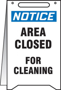 """Fold-Ups OSHA Notice Safety Sign, Area Closed For Cleaning, 20"""" X 12"""", Each"""