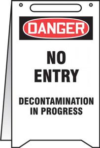 "Fold-Ups OSHA Danger Safety Sign, No Entry Decontamination In Progress, 20"" X 12"", Each"