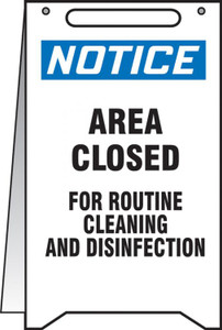 """Fold-Ups OSHA Notice Safety Sign, Area Closed For Cleaning Routine Cleaning And Disinfection, 20"""" X 12"""", Each"""