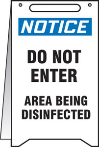 "Fold-Ups OSHA Notice Safety Sign, Do Not Enter Area Being Disinfected, 20"" X 12"", Each"