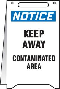 "Fold-Ups OSHA Notice Safety Sign, Keep Away Contaminated Area, 20"" X 12"", Each"