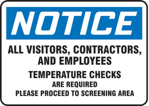 "OSHA Notice Safety Sign, All Visitors, Contractors, Employees Temperature Checks Are Required, 10"" x 14"", Each"