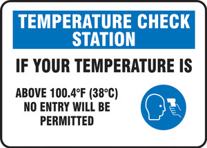 """Safety Sign, Temperature Check Station If Your Temperature Is Above 100.4F (38C) No Entry Will Be Permitted, 10"""" x 14"""", Each"""