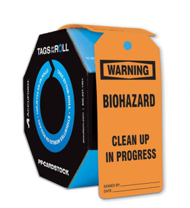 OSHA Warning Tags By-The-Roll, Biohazard Clean Up In Progress, PF-Cardstock