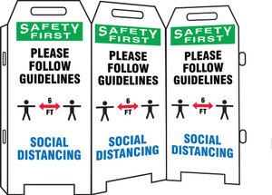 OSHA Safety First 3-Side Fold-Ups Sign, Please Follow Our Guidelines Below Social Distancing, Each
