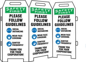OSHA Safety First 3-Side Fold-Ups Sign, Please Follow Our Guidelines Below Social Distancing Wear Face Covering Wash Hands Frequently, Each