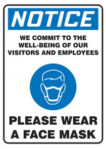 OSHA Notice Safety Sign, We Commit To The Well Being Of Our Visitors And Employees Please Wear A Face Mask, Each