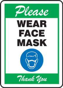 Safety Sign, Please Wear Face Mask Thank You, Green, Each