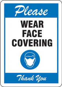 Safety Sign, Please Wear Face Covering Thank You, Blue, Each
