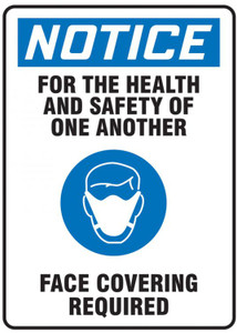 OSHA Notice Safety Sign, For The Health And Safety Of One Another Face Covering Required, Each