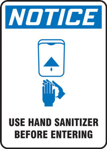 OSHA Notice Safety Sign, Use Hand Sanitizer Before Entering, Each