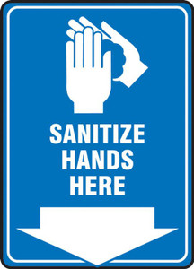 Safety Sign, Sanitize Hands here, Each