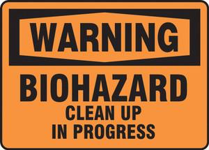 OSHA Warning Safety Sign, Biohazard Clean Up In Progress, Each