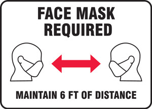 Safety Sign, Face Mask Required Maintain 6 FT OF Distance, Each