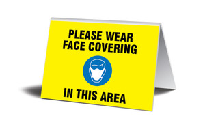 """Table Top Sign, Please Wear Face Covering In This Area, Each,  3 1/2"""" x 5"""""""