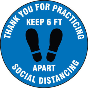 """Safety Label, Thank You For Practicing Social Distancing Keep 6 FT Apart, Adhesive Vinyl, 4"""", 5/PK"""