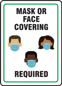 Safety Sign, Mask Or Face Covering Required, White, Each