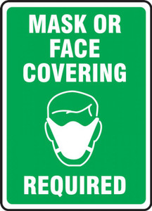 Safety Sign, Mask Or Face Covering Required, Green, Each