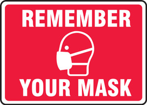 Safety Sign, Remember Your Mask, Red Alert, Each