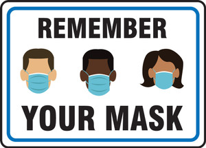 Safety Sign, Remember Your Mask White, Each