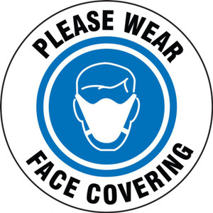 "Safety Label, Please Wear Face Covering, Adhesive Vinyl, 4"", 5/PK"