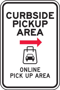 "Parking Sign, Curbside Pickup Area Online Pick Up Area - Right, 24"" x 18"", Each"