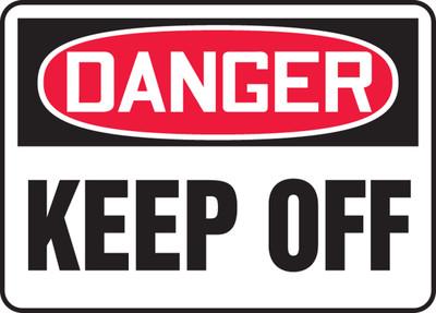 """OSHA Safety Sign - DANGER: Keep Off, 10"""" x 14"""", Pack/10"""