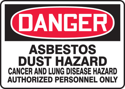 """OSHA Safety Sign - DANGER: Asbestos Dust Hazard - Cancer And Lung Disease Hazard - Authorized Personnel Only, 10"""" x 14"""", Pack/10"""