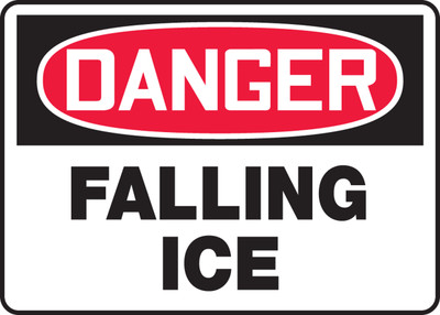 "OSHA Safety Sign - DANGER: Falling Ice, 10"" x 14"", Pack/10"