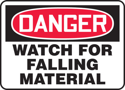 """OSHA Safety Sign - DANGER: Watch For Falling Material, 10"""" x 14"""", Pack/10"""