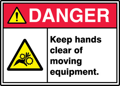 "ANSI ISO Safety Sign - DANGER: Keep Hands Clear Of Moving Equipment., 10"" x 14"", Pack/10"