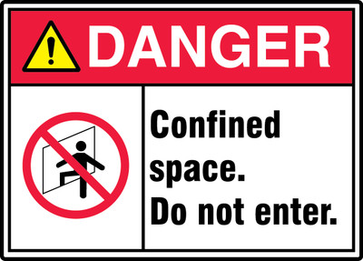 """ANSI ISO Safety Sign - DANGER: Confined Space - Do Not Enter, 10"""" x 14"""", Pack/10"""