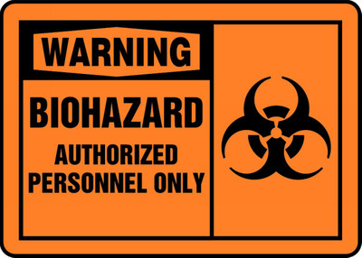 "OSHA Warning Safety Sign: Biohazard - Authorized Personnel Only, 10"" x 14"", Pack/10"