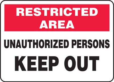 "Restricted Area Safety Sign: Unauthorized Persons Keep Out, 10"" x 14"", Pack/10"