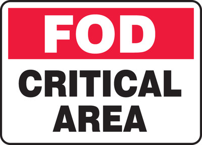 "FOD Safety Sign: Critical Area, 10"" x 14"", Pack/10"