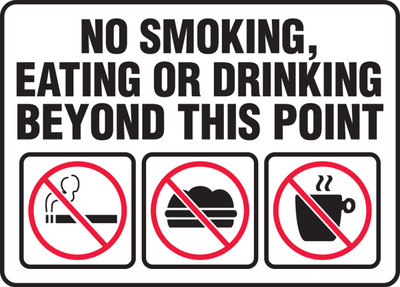 Safety Sign No Smoking Eating Or Drinking 10 X 14